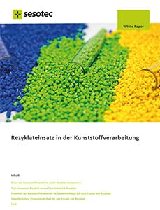 Sesotec Whitepaper über den Rezyklate Einsatz in der Kunststoffverarbeitung